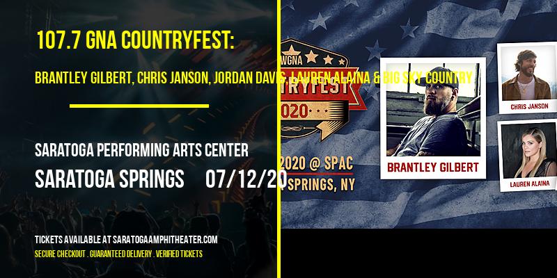 107.7 GNA Countryfest: Brantley Gilbert, Chris Janson, Jordan Davis, Lauren Alaina & Big Sky Country at Saratoga Performing Arts Center