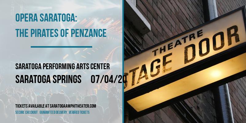 Opera Saratoga: The Pirates of Penzance at Saratoga Performing Arts Center