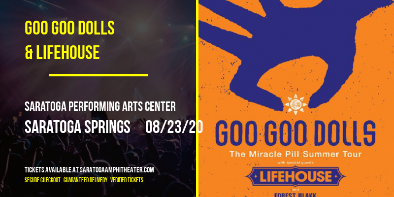 Goo Goo Dolls & Lifehouse [POSTPONED] at Saratoga Performing Arts Center