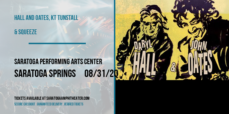 Hall and Oates, KT Tunstall & Squeeze at Saratoga Performing Arts Center