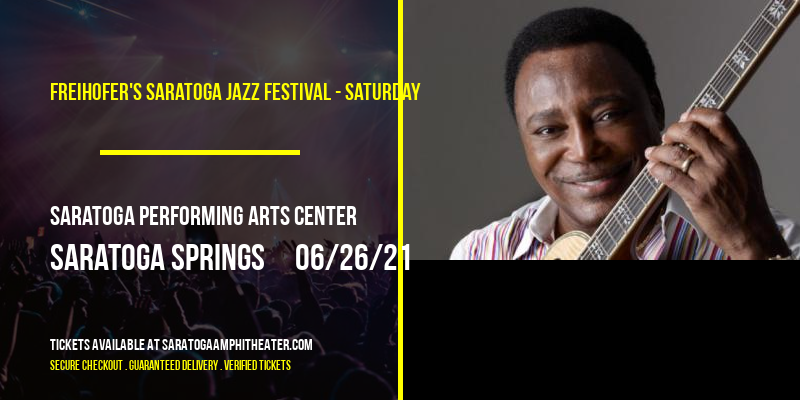Freihofer's Saratoga Jazz Festival - Saturday at Saratoga Performing Arts Center