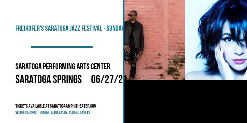 Freihofer's Saratoga Jazz Festival - Sunday at Saratoga Performing Arts Center